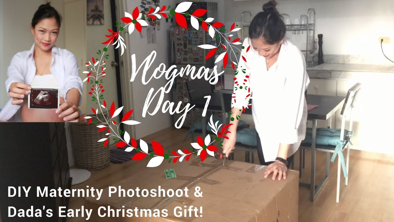 2017 Vlogmas Day 1| DIY Maternity Shoot | Early Christmas Gift from Dada | Taglish