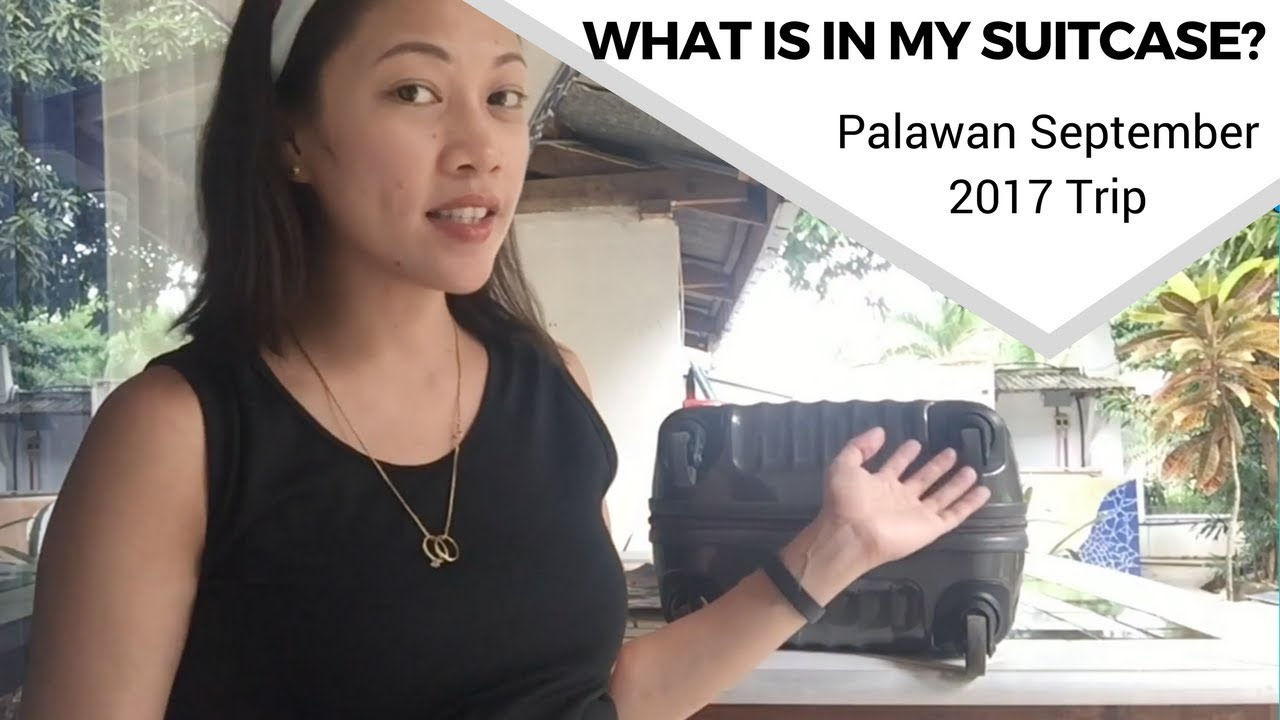 What is in my Suitcase | Palawan September 2017 Trip