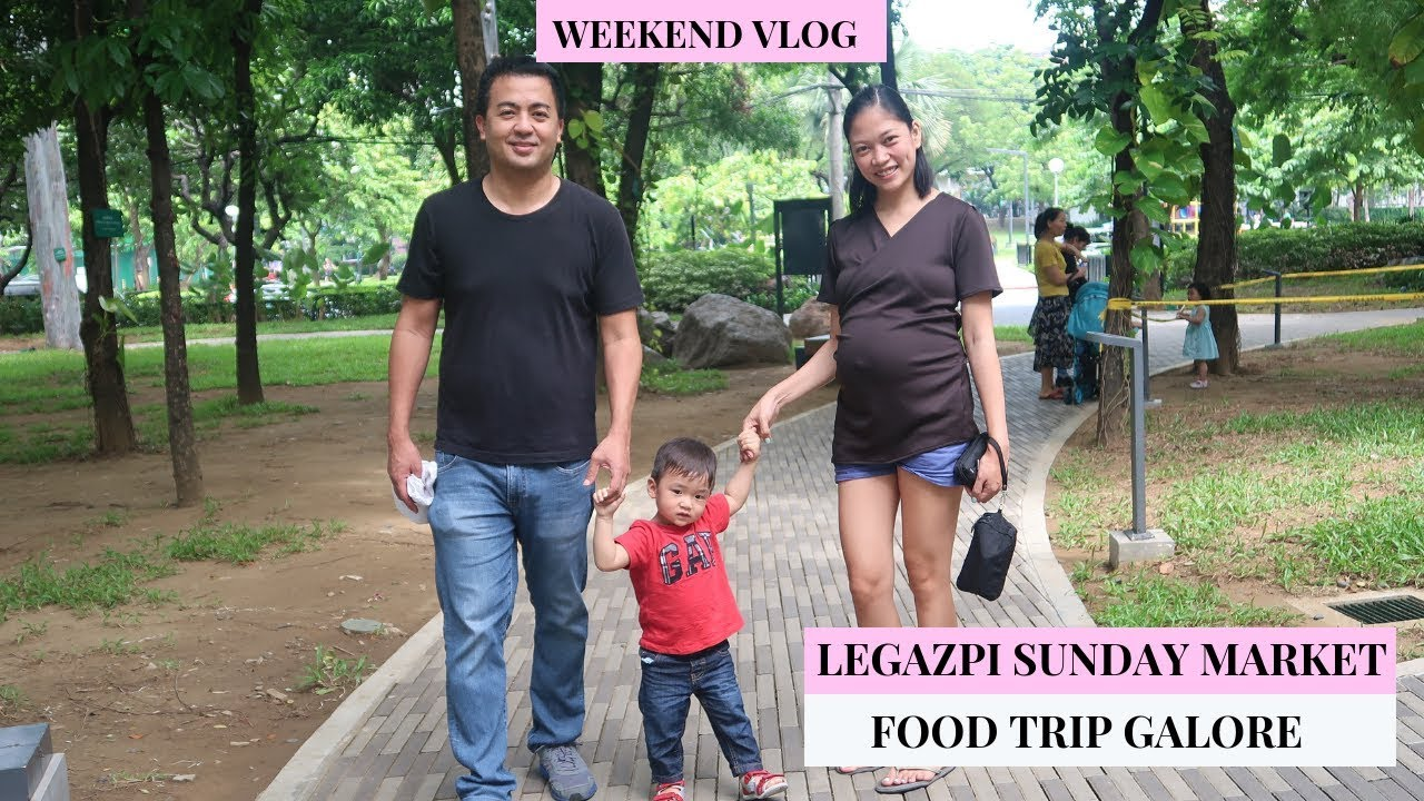 Legazpi Sunday Market |Weekend Vlog