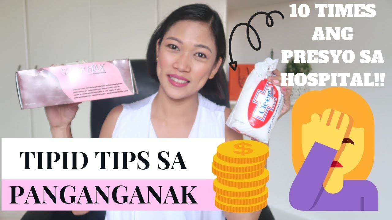 Tipid tips sa panganganak | What to bring for lesser hospital childbirth bill?