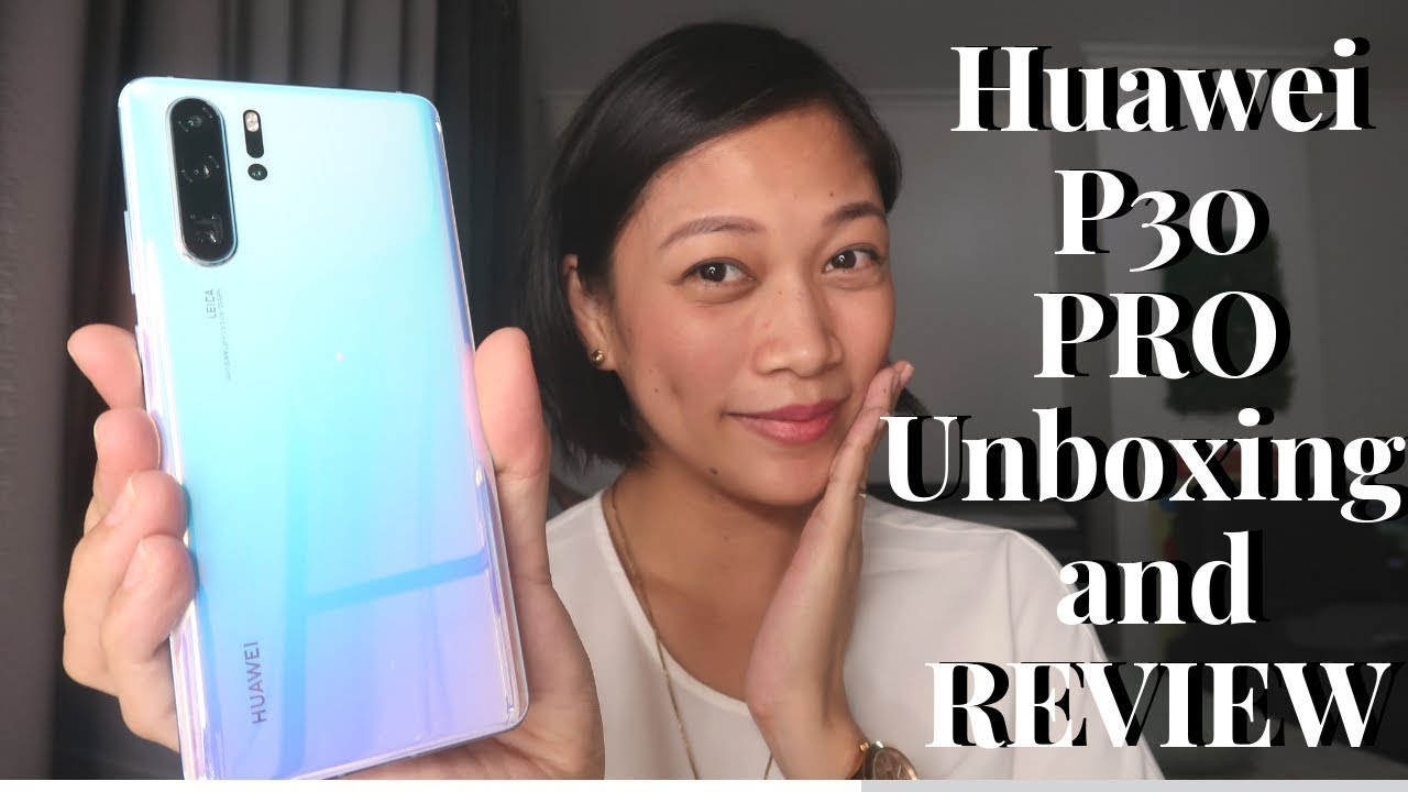 Huawei P30 PRO Unboxing & 1 Week Review